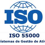 ISO 55000 e a Manutenção