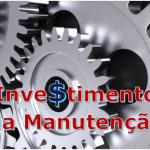 Investimento no Orçamento da Manutenção