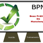 Base de sustentação das Boas Práticas de Manutenção